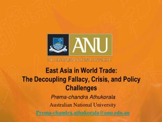 East Asia in World Trade:   The Decoupling Fallacy, Crisis, and Policy Challenges