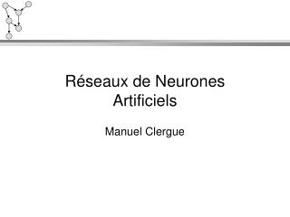 R�seaux de Neurones Artificiels