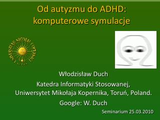 Od autyzmu do ADHD: komputerowe symulacje