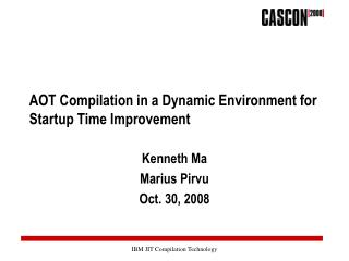 AOT Compilation in a Dynamic Environment for Startup Time Improvement