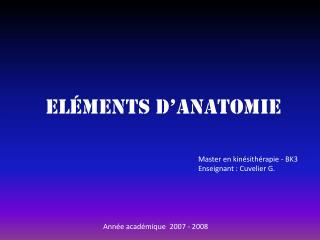Eléments d'anatomie