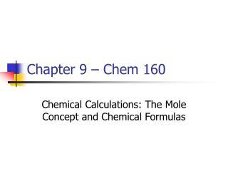 Chapter 9 – Chem 160