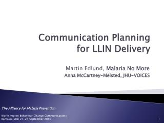 Communication Planning  for LLIN Delivery