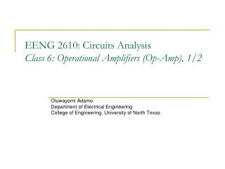 EENG 2610: Circuits Analysis Class 6: Operational Amplifiers (Op-Amp), 1/2