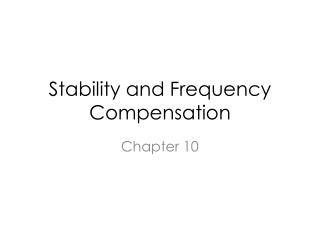 Stability and Frequency Compensation
