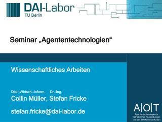 """Seminar """"Agententechnologien"""""""