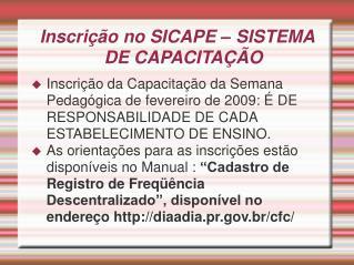 Inscrição no SICAPE – SISTEMA DE CAPACITAÇÃO
