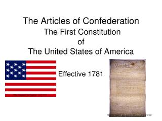 The Articles of Confederation The First Constitution of The United States of America