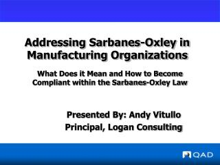 Addressing Sarbanes-Oxley in Manufacturing Organizations