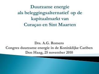 Drs. A.G. Romero Congres duurzame energie  in de  Koninklijke Cariben Den Haag, 25  november  2010