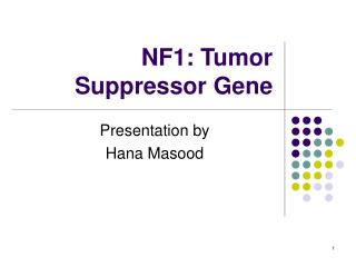 NF1: Tumor Suppressor Gene
