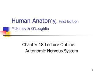 Human Anatomy,  First Edition McKinley & O'Loughlin