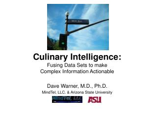 Culinary Intelligence: Fusing Data Sets to make  Complex Information Actionable
