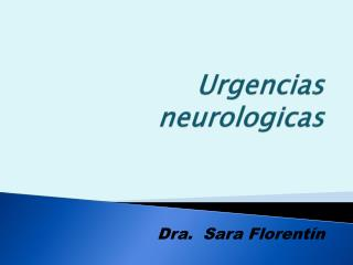 Urgencias  neurologicas