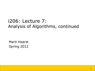 i206: Lecture 7: Analysis of Algorithms, continued