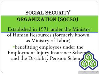 Social Security Organization (SOCSO)