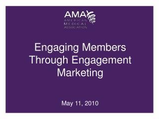 Engaging Members Through Engagement Marketing