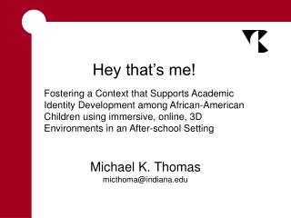 Michael K. Thomas micthoma@indiana