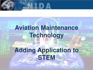 Aviation Maintenance Technology Adding Application to STEM