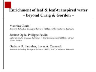 Enrichment of leaf & leaf-transpired water   – beyond Craig & Gordon –
