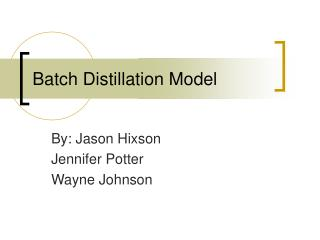 Batch Distillation Model