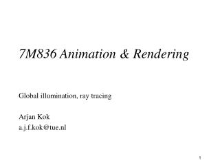 7M836 Animation & Rendering