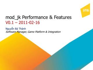mod_jk Performance & Features V0.1 �  2011-02-16