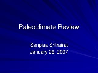 Paleoclimate Review