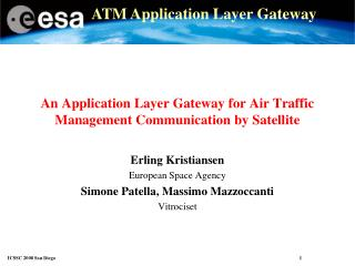 An Application Layer Gateway for Air Traffic Management Communication by Satellite