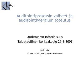 Auditointiprosessin vaiheet ja auditointivierailun toteutus