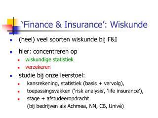 'Finance & Insurance': Wiskunde