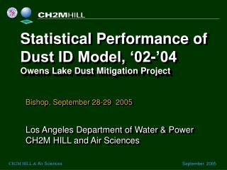 Statistical Performance of Dust ID Model, �02-�04 Owens Lake Dust Mitigation Project