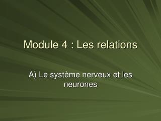 Module 4 : Les relations