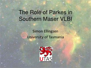 The Role of Parkes in Southern Maser VLBI