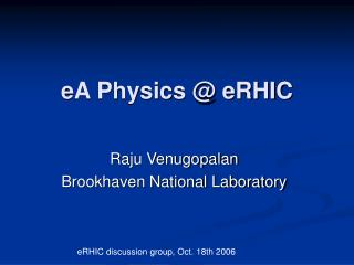 eA Physics @ eRHIC