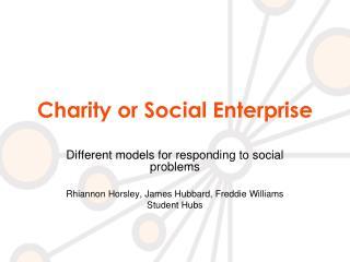 Charity or Social Enterprise
