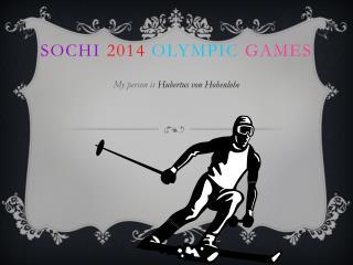 Sochi 2014 o lympic games
