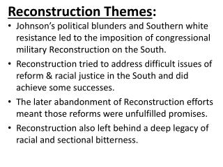 Reconstruction Themes :