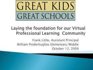 Laying the foundation for our Virtual Professional Learning  Community