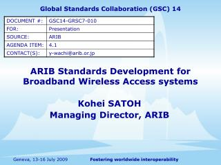 ARIB Standards Development for  Broadband Wireless Access systems