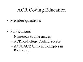 ACR Coding Education
