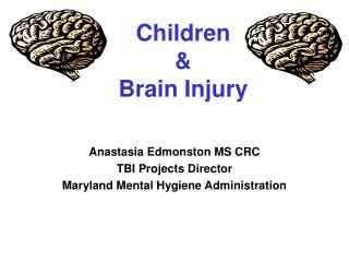 Children &  Brain Injury