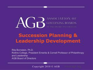 Succession Planning &  Leadership Development   Rita Bornstein, Ph.D.