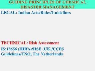 GUIDING PRINCIPLES OF CHEMICAL DISASTER MANAGEMENT
