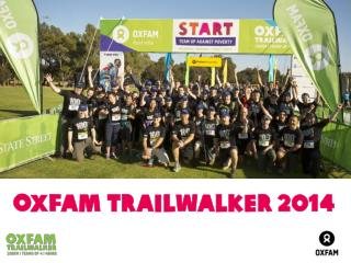 Oxfam  Trailwalker 2014