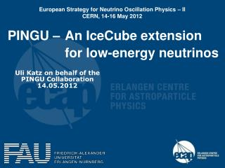 PINGU – An IceCube extension for low-energy neutrinos