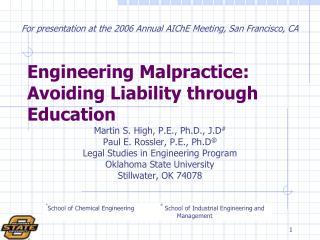 Engineering Malpractice: Avoiding Liability through Education