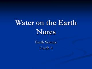 Water on the Earth Notes