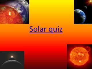 Solar quiz