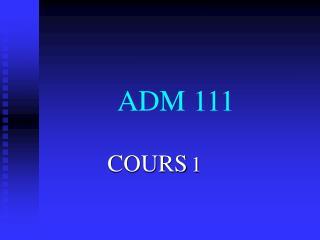 ADM 111
